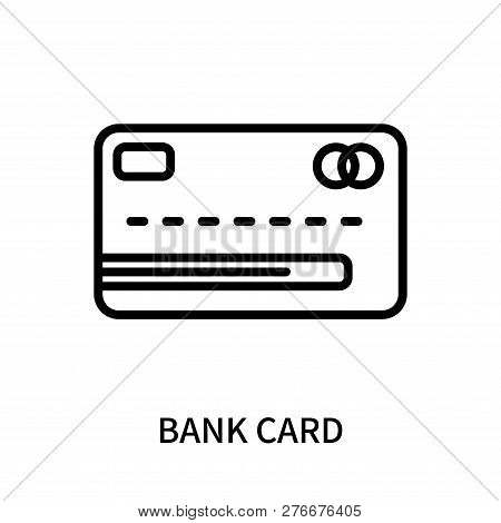 Bank Card Icon Isolated On White Background. Bank Card Icon Simple Sign. Bank Card Icon Trendy And M