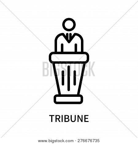 Tribune Icon Isolated On White Background. Tribune Icon Simple Sign. Tribune Icon Trendy And Modern
