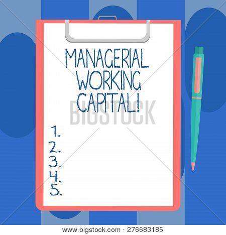 Handwriting Text Writing Managerial Working Capital. Concept Meaning Shortterm Liabilities And Short