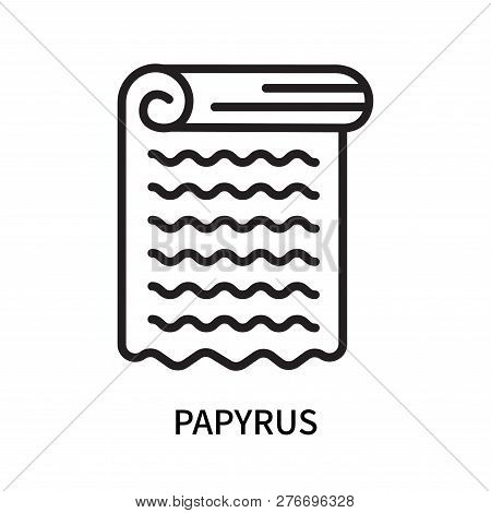 Papyrus Icon Isolated On White Background. Papyrus Icon Simple Sign. Papyrus Icon Trendy And Modern