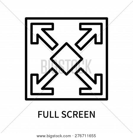 Full Screen Icon Isolated On White Background. Full Screen Icon Simple Sign. Full Screen Icon Trendy