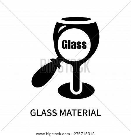 Glass Material Icon Isolated On White Background. Glass Material Icon Simple Sign. Glass Material Ic