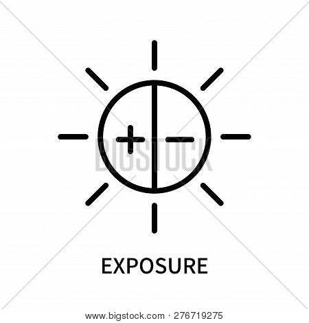 Exposure Icon Isolated On White Background. Exposure Icon Simple Sign. Exposure Icon Trendy And Mode