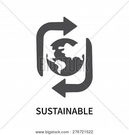 Sustainable Icon Isolated On White Background. Sustainable Icon Simple Sign. Sustainable Icon Trendy