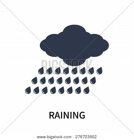 Raining Icon Isolated On White Background. Raining Icon Simple Sign. Raining Icon Trendy And Modern