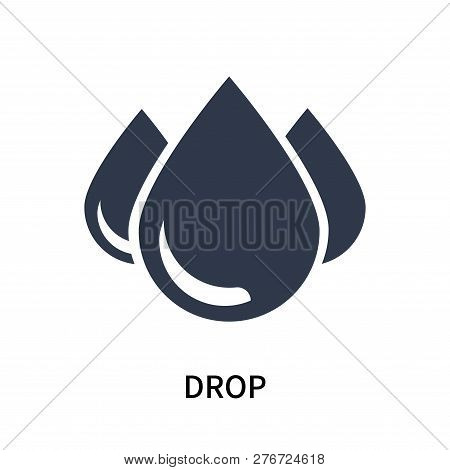 Drop Icon Isolated On White Background. Drop Icon Simple Sign. Drop Icon Trendy And Modern Symbol Fo