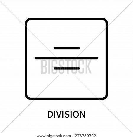Division Icon Isolated On White Background. Division Icon Simple Sign. Division Icon Trendy And Mode