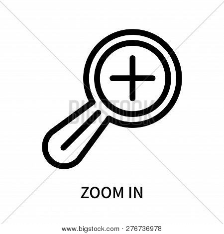 Zoom In Icon Isolated On White Background. Zoom In Icon Simple Sign. Zoom In Icon Trendy And Modern