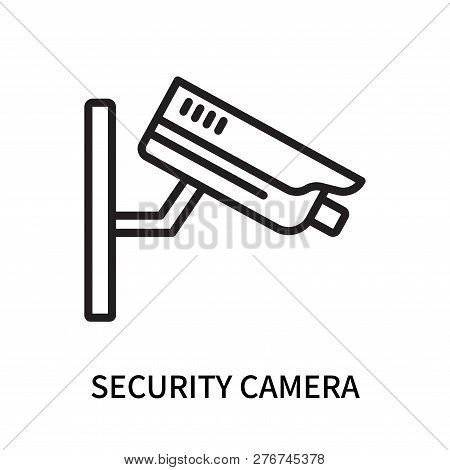 Security Camera Icon Isolated On White Background. Security Camera Icon Simple Sign. Security Camera