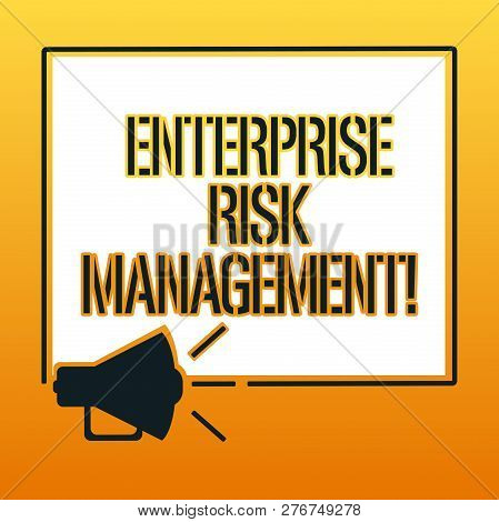 Handwriting Text Writing Enterprise Risk Management. Concept Meaning Analysisage Risks And Seize Bus
