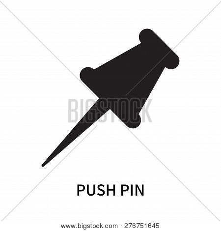 Push Pin Icon Isolated On White Background. Push Pin Icon Simple Sign. Push Pin Icon Trendy And Mode