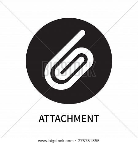 Attachment Icon Isolated On White Background. Attachment Icon Simple Sign. Attachment Icon Trendy An