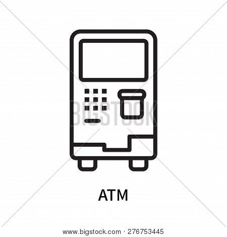 Atm Icon Isolated On White Background. Atm Icon Simple Sign. Atm Icon Trendy And Modern Symbol For G