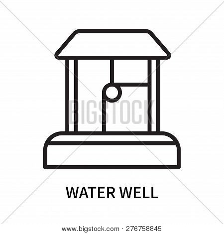 Water Well Icon Isolated On White Background. Water Well Icon Simple Sign. Water Well Icon Trendy An