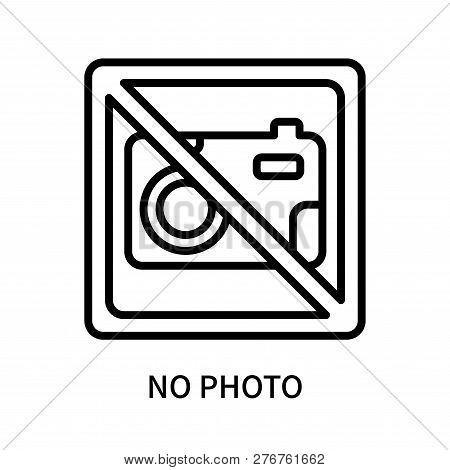 No Photo Icon Isolated On White Background. No Photo Icon Simple Sign. No Photo Icon Trendy And Mode