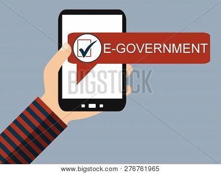 Hand Holding Smartphone: E-government - Flat Design