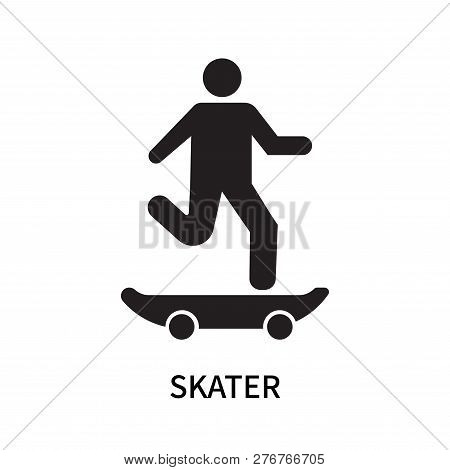 Skater Icon Isolated On White Background. Skater Icon Simple Sign. Skater Icon Trendy And Modern Sym