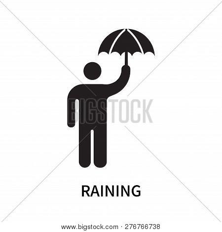 Raining Icon Isolated On White Background. Raining Icon Simple Sign. Raining Icon Trendy And Modern