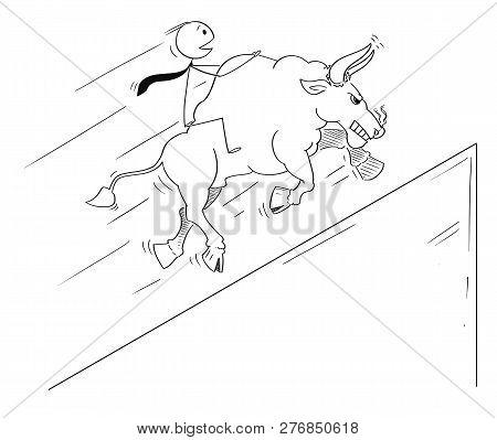 Cartoon Drawing Conceptual Illustration Of Businessman Riding On Bull As Symbols Of Rising Market Pr