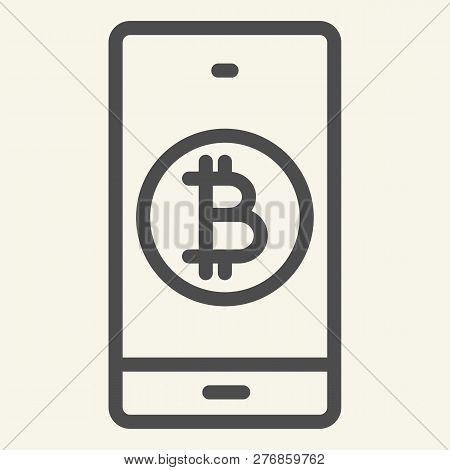 Bitcoin Digital Wallet Line Icon. Bitcoin Mobile Phone Vector Illustration Isolated On White. Crypto