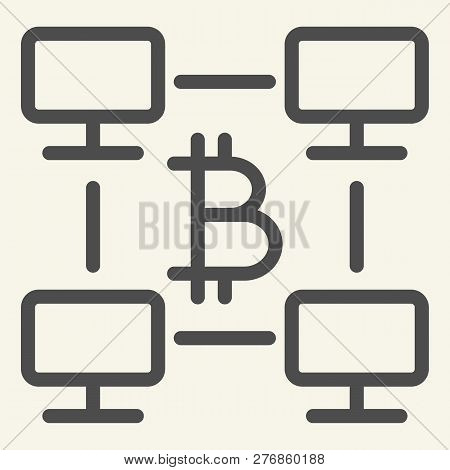 Bitcoin Computer Network Line Icon. Bitcoin Network Platform Vector Illustration Isolated On White.