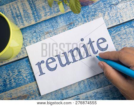 Reunite, Motivational Words Quotes Concept