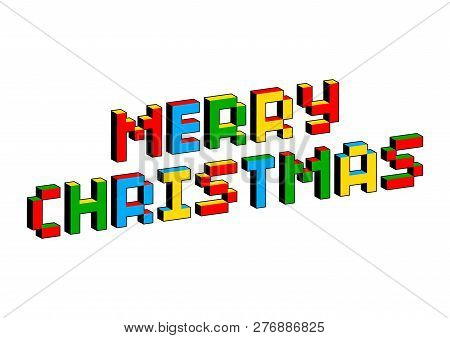 Merry Christmas Text In Style Of Old 8-bit Video Games. Vibrant Colorful 3d Pixel Letters. Creative