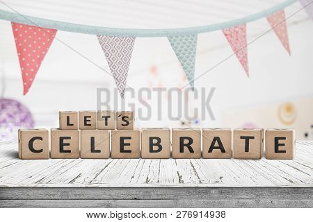 Let's Celebrate Birthday Greeting In A Bright Kids Room