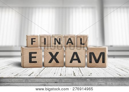 Final Exam Sign In A Bright Education Room On A Wooden Table