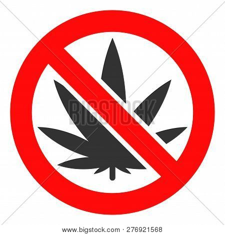 Forbidden Cannabis Vector Icon Symbol. Flat Pictogram Is Isolated On A White Background. Forbidden C