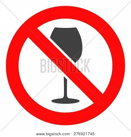 Forbidden Wine Vector Icon Symbol. Flat Pictogram Is Isolated On A White Background. Forbidden Wine
