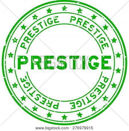 Grunge Green Prestige Word With Star Icon Round Rubber Seal Stamp On White Background