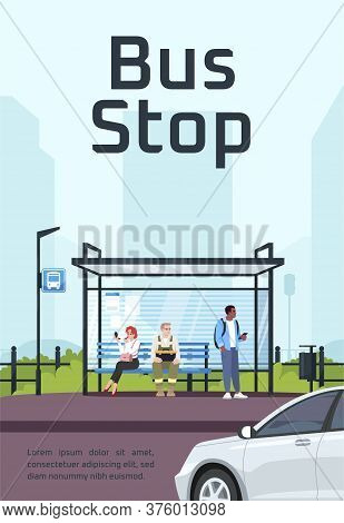 Bus Stop Poster Template. Commercial Flyer Design With Semi Flat Illustration. Vector Cartoon Promo