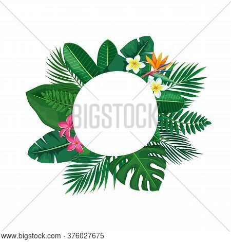 Green Tropical Leaves Circle Frame. Jungle Exotic Leaf And Flower Cut Round Poster With Areca Palm L