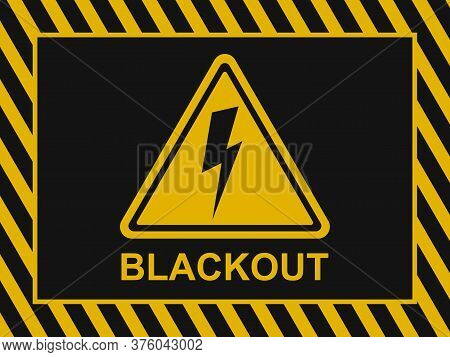 Blackout Banner. Power Outage Warning Background. Blackout Icon And Sign On A Black And Yellow Vecto