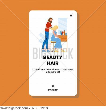 Beauty Hair Stylist Haircut Girl Client Vector