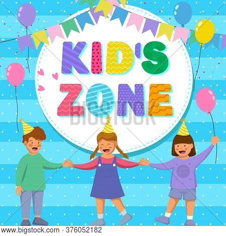 Colorful Banner Kids Zone. Kids Zone Banner Design. Happy Children Area.