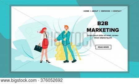 B2b Marketing And Successful Business Deal Vector