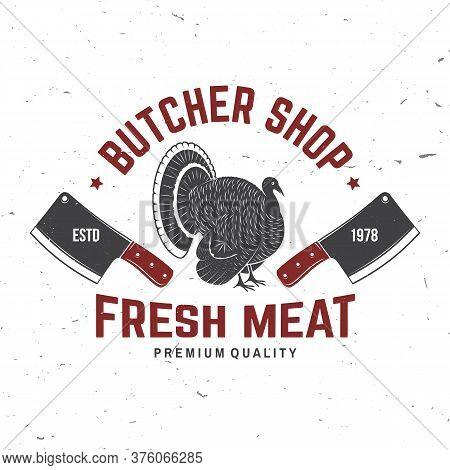 Butcher Meat Shop Badge Or Label With Turkey And Kitchen Knife. Vector. Vintage Typography Logo Desi