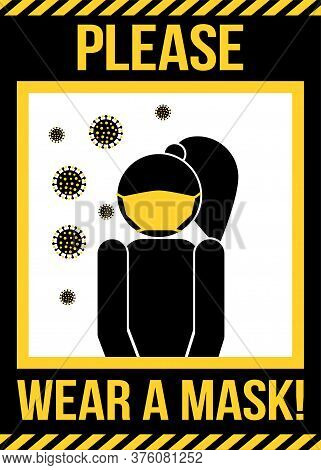 Please Wear A Mask - Awareness Lettering Poster For Covid-19 Prevention, Face Mask Concept. Novel Co