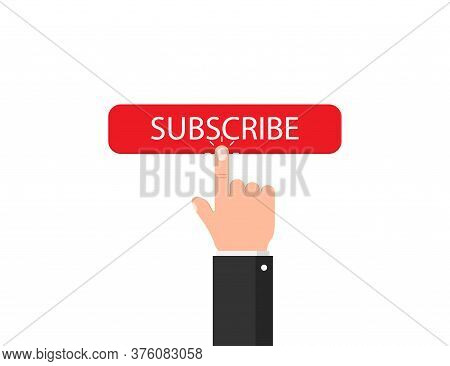 Subscribe Button With Clicking Hand. Finger Pointer With Social Button. Social Member Illustration.