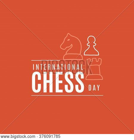 Vector Illustration On The Theme Of International Chess Day On July 20. Decorated With Outline Chess