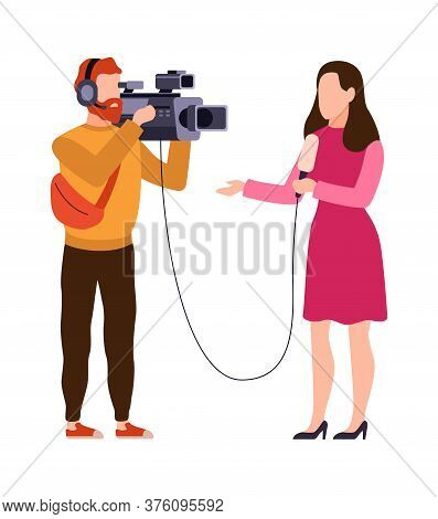 Newscaster And Journalist Profession. Operator In Headphones Holds Camera And Reporter With Micropho