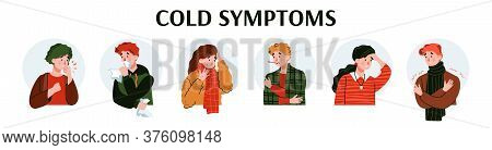 Common Cold Symptoms Banner With Sick People Cartoon Characters Suffering From Headache And Cold Fev