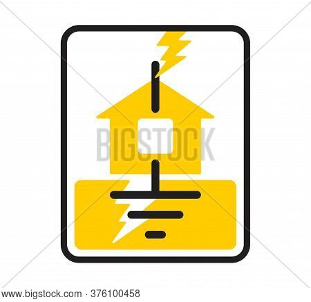 Lightning Rod Sign - Thunder Bolt Strikes Into House, But Grounding Via Protective Rod - Isolated Ve