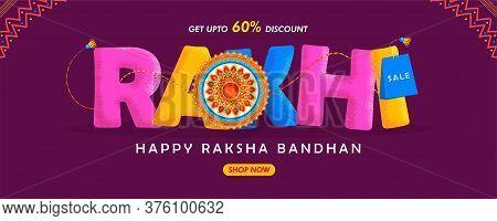 Illustration Of A Website Sale Banner, Poster Or Greeting Card Design With Decorative Rakhi For Raks