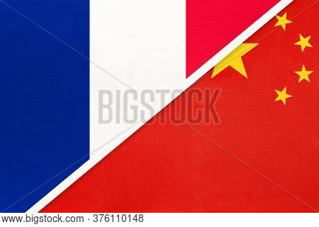 French Republic Or France And China Or Prc, Symbol Of Two National Flags From Textile. Relationship,