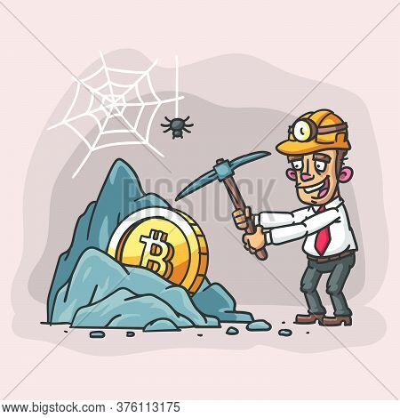 Businessman Mines Bitcoin. Illustration Rock Bitcoin Businessman Holding Pickaxe. Vector Illustratio