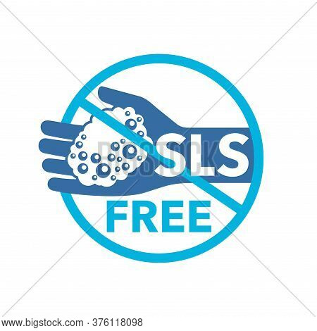Sls Free Sign -  Unavailability Of Sodium Laureth Sulfate In Cosmetics - Emblem For Products Packagi