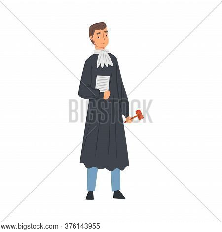 Professional Judge, Male Court Worker Character In Judicial Robe Standing With Hammer Vector Illustr